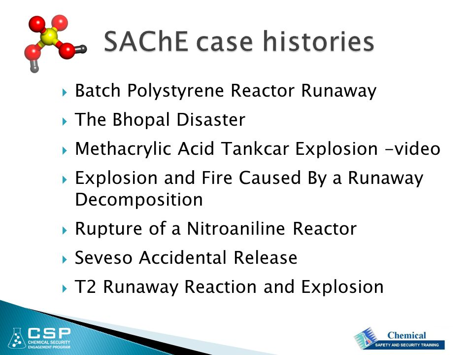 SAChE case histories Batch Polystyrene Reactor Runaway