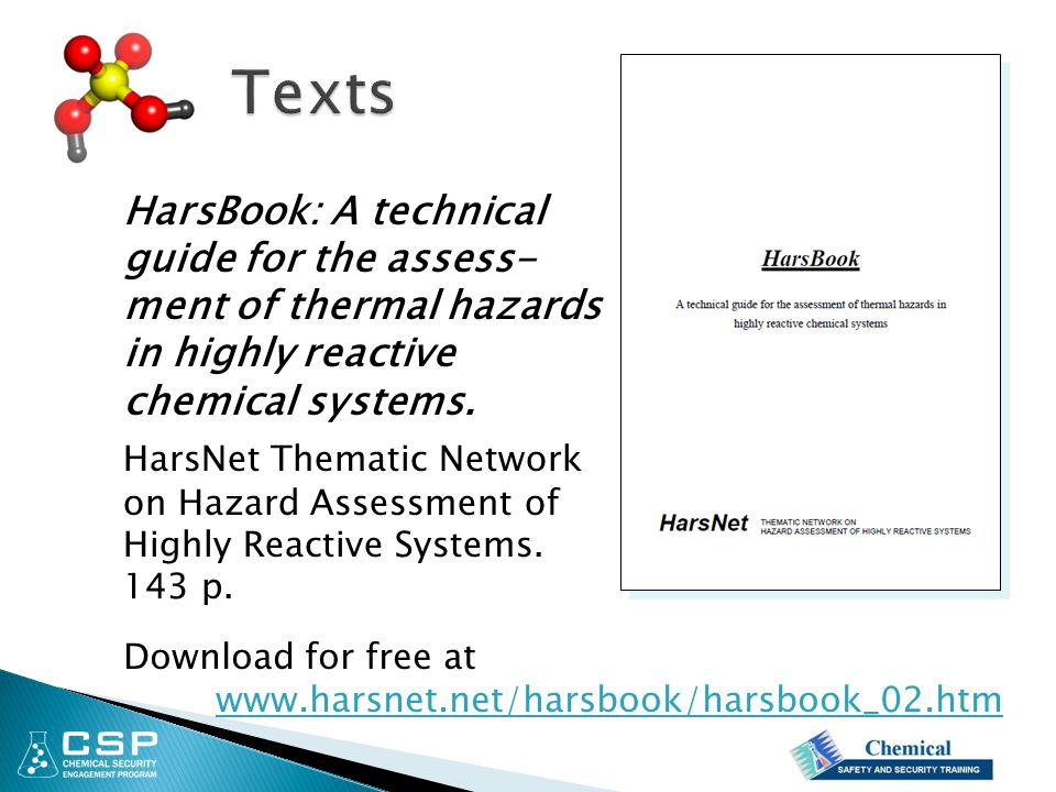 Texts HarsBook: A technical guide for the assess- ment of thermal hazards in highly reactive chemical systems.