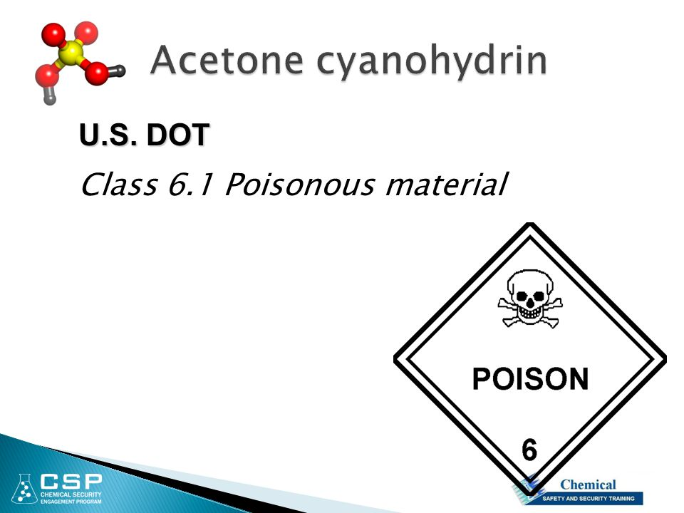Acetone cyanohydrin U.S. DOT Class 6.1 Poisonous material