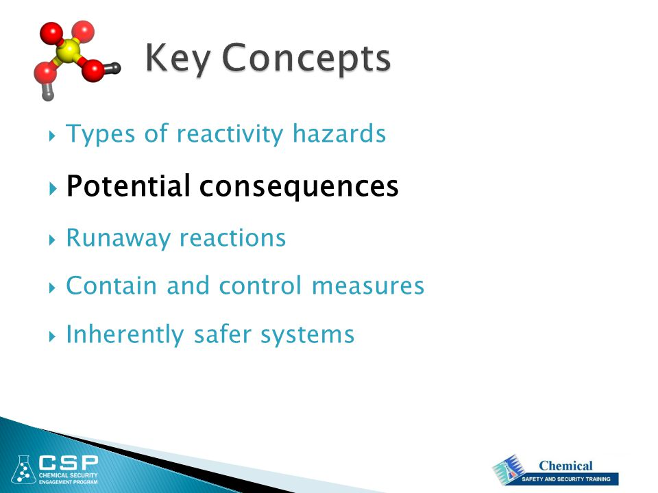Key Concepts Potential consequences Types of reactivity hazards