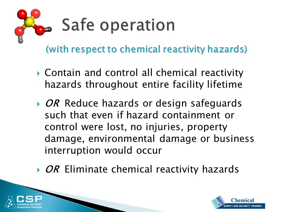 Safe operation (with respect to chemical reactivity hazards)