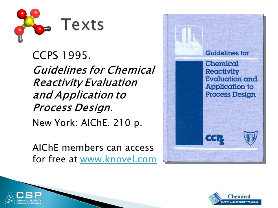 Texts CCPS 1995. Guidelines for Chemical Reactivity Evaluation and Application to Process Design.