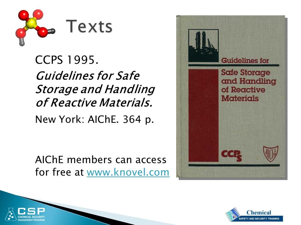 Texts CCPS 1995. Guidelines for Safe Storage and Handling of Reactive Materials. New York: AIChE. 364 p.
