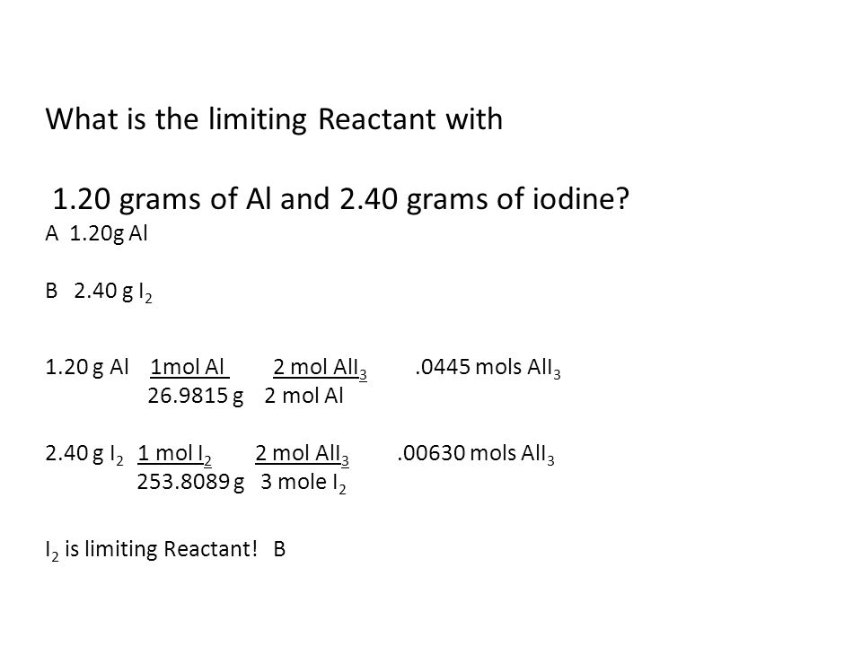 What is the limiting Reactant with