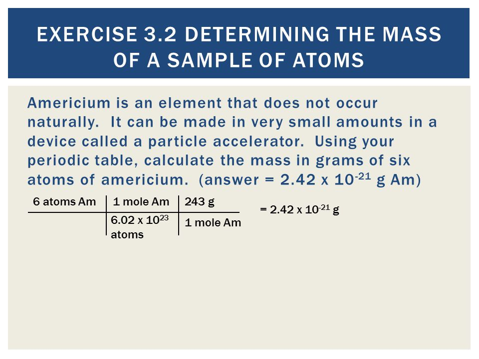 Exercise 3.2 Determining the Mass of a Sample of Atoms