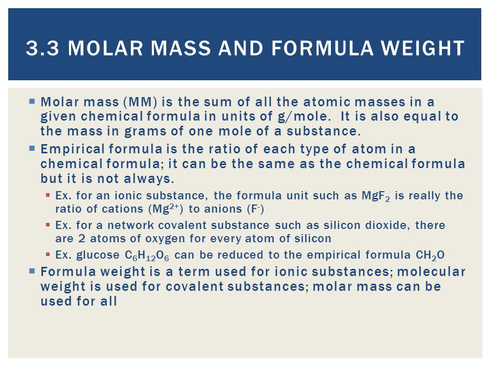 3.3 Molar Mass and Formula Weight