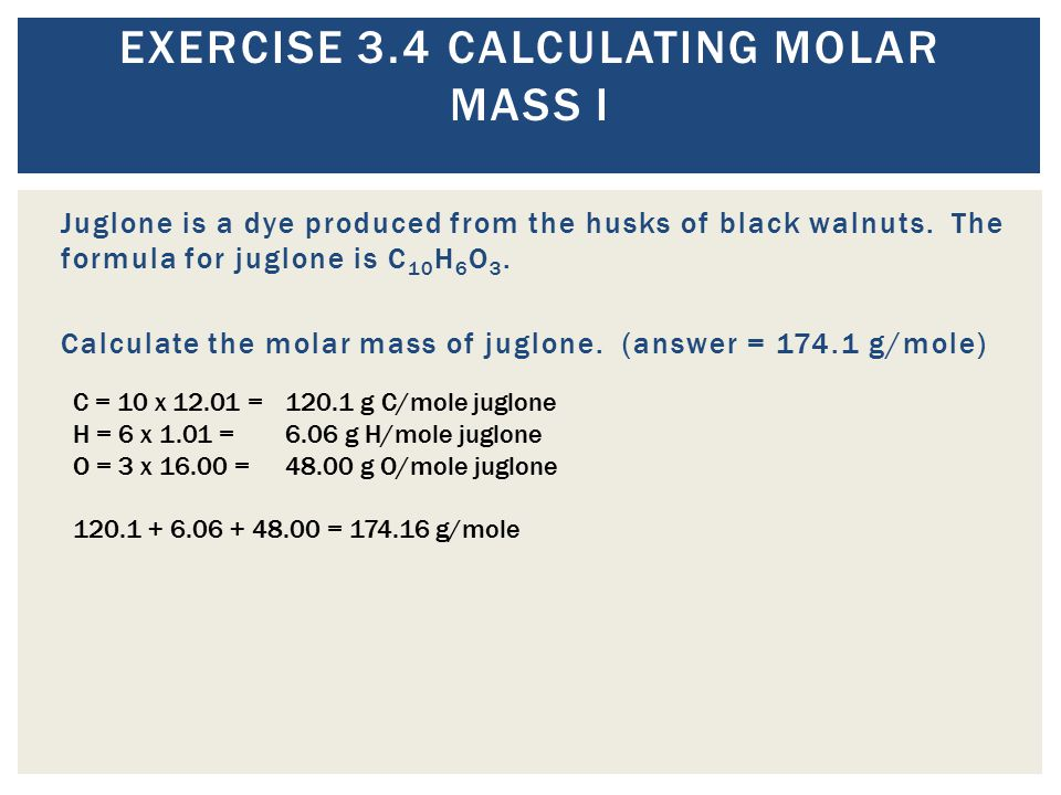 Exercise 3.4 Calculating Molar Mass I