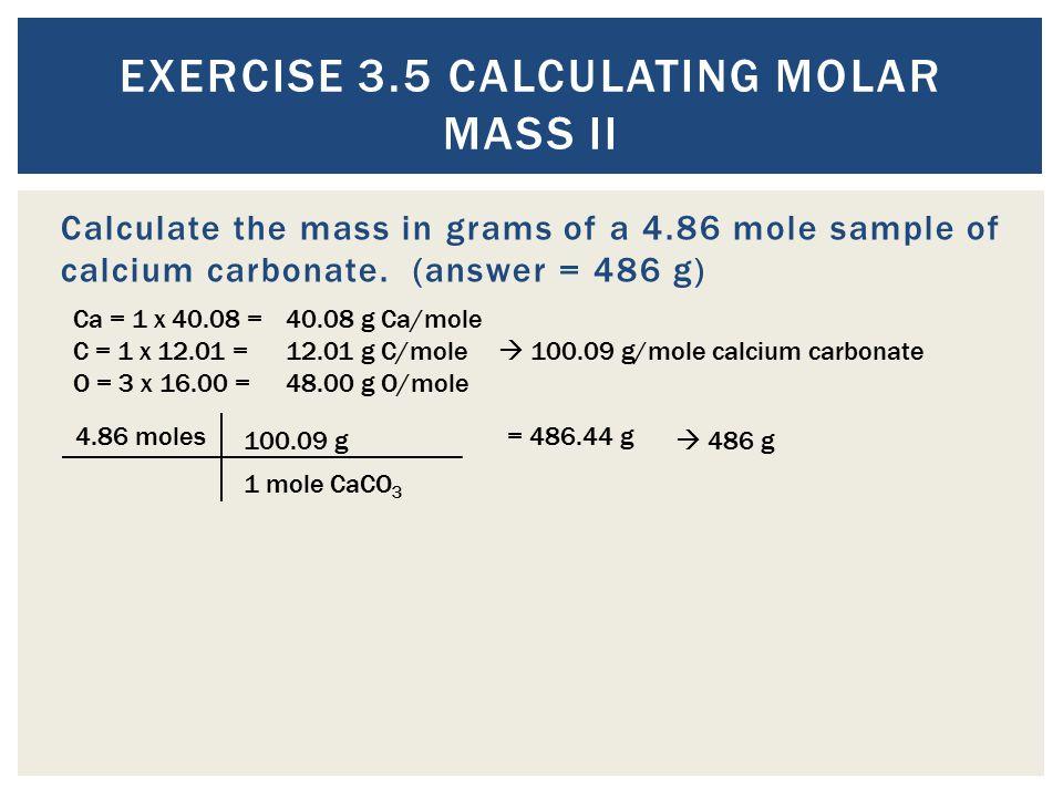 Exercise 3.5 Calculating Molar Mass II
