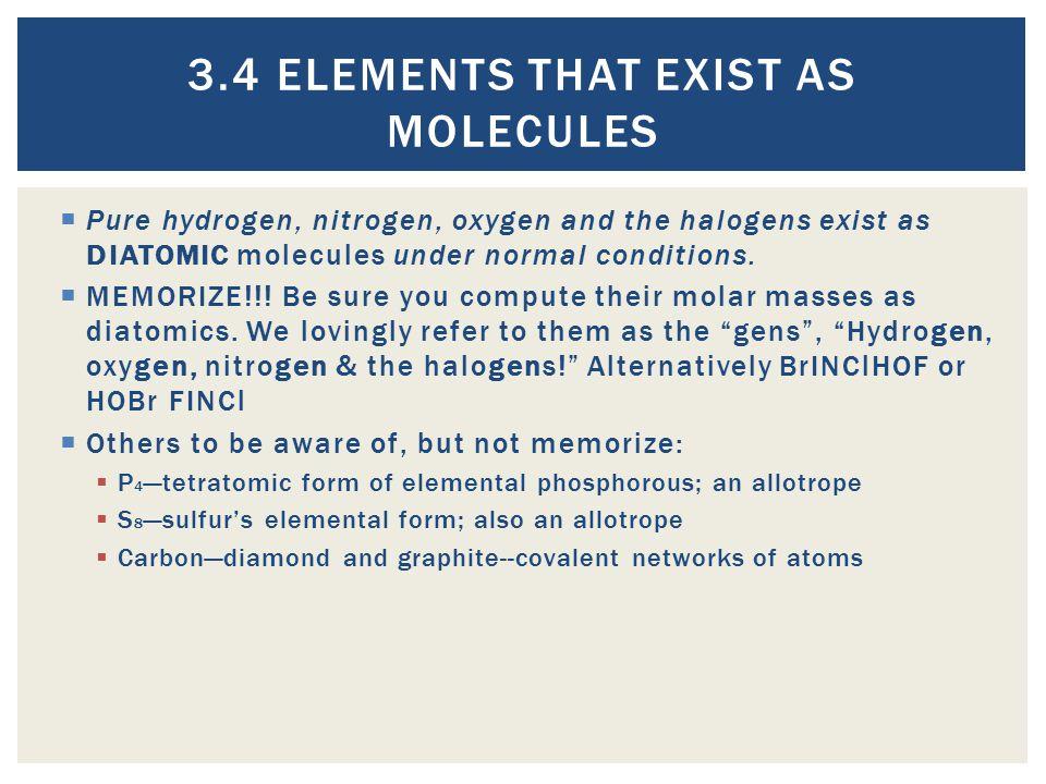 3.4 Elements that Exist as Molecules