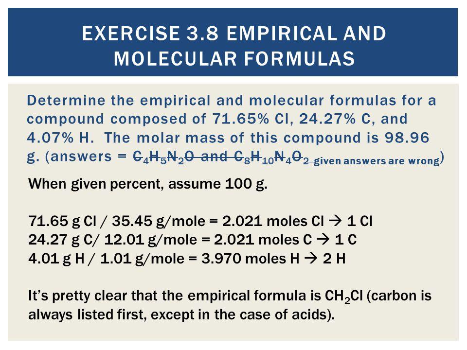 Exercise 3.8 Empirical and Molecular Formulas