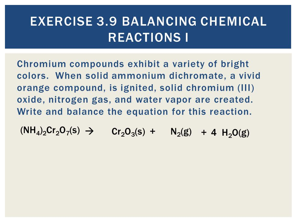 Exercise 3.9 Balancing Chemical Reactions I