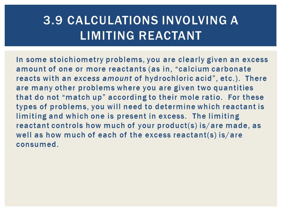 3.9 Calculations Involving a Limiting Reactant