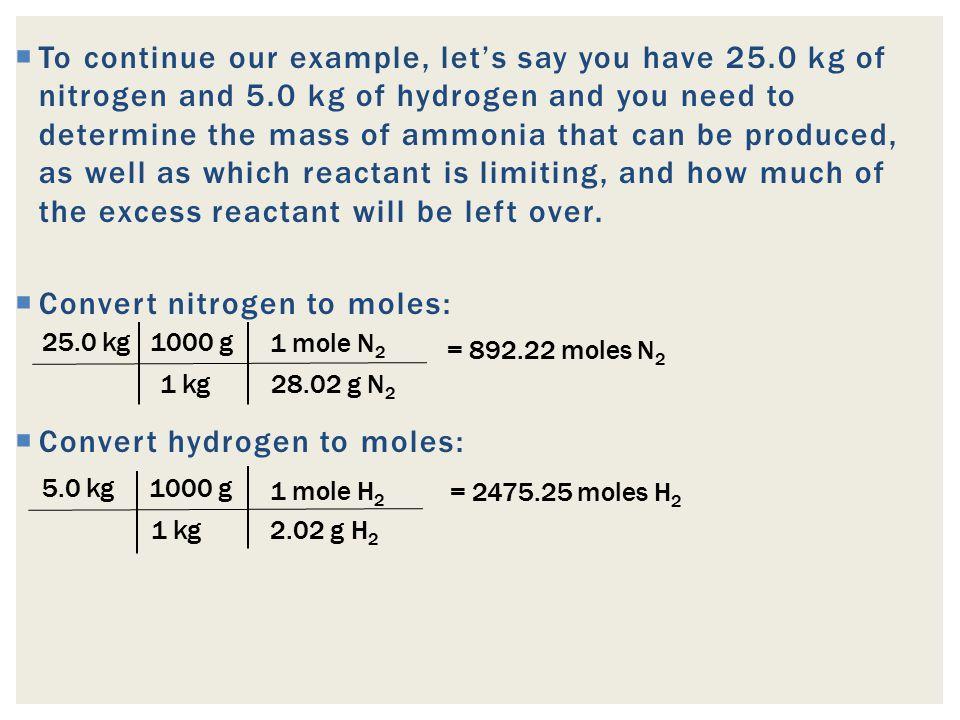 Convert nitrogen to moles: