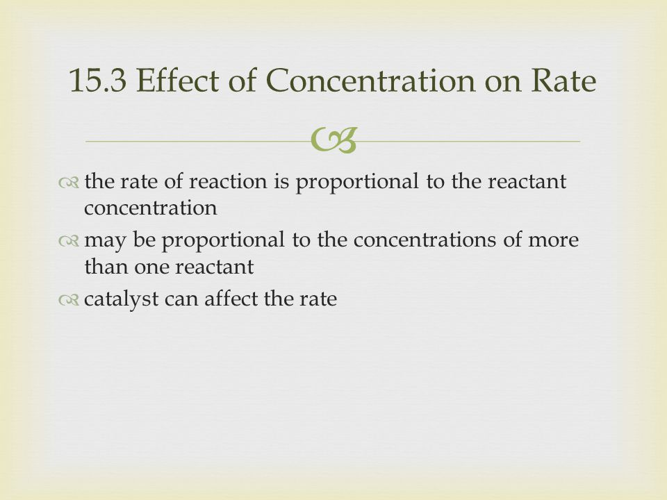 15.3 Effect of Concentration on Rate