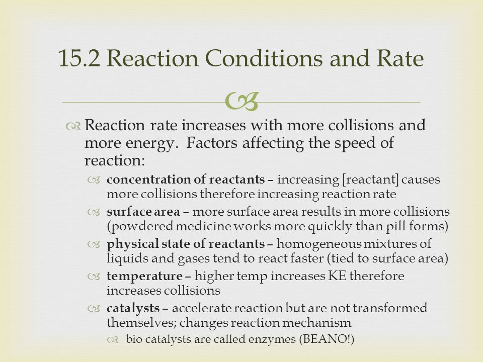 15.2 Reaction Conditions and Rate