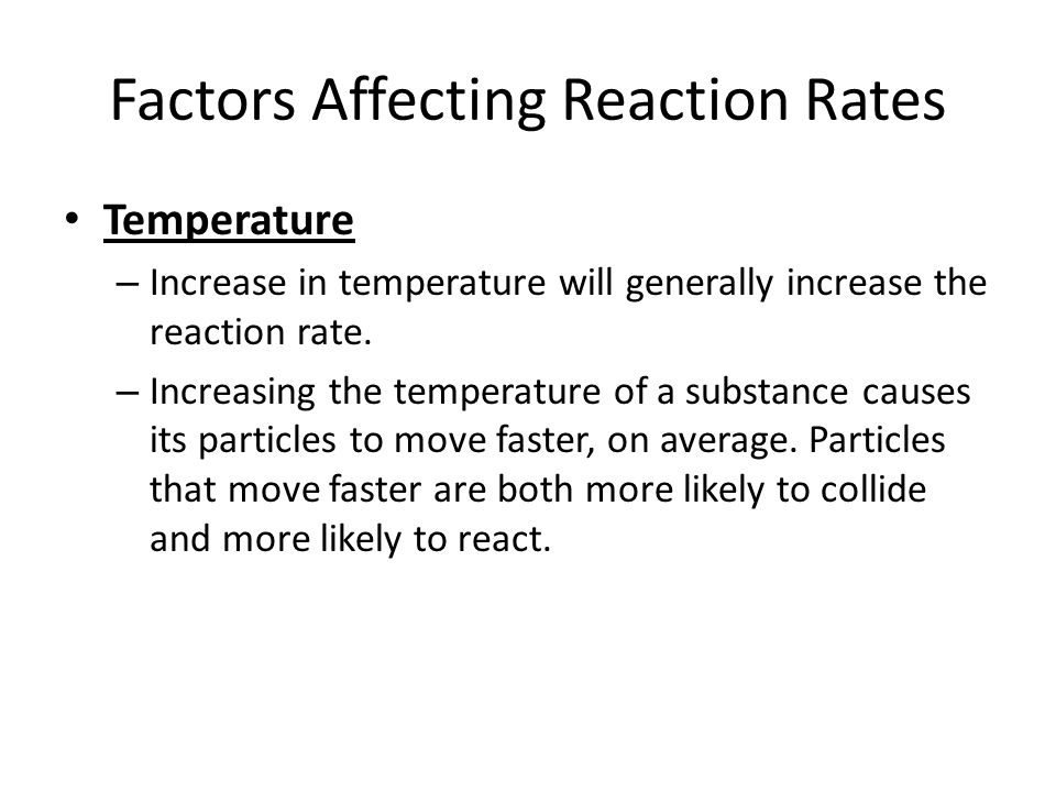 Factors Affecting Reaction Rates