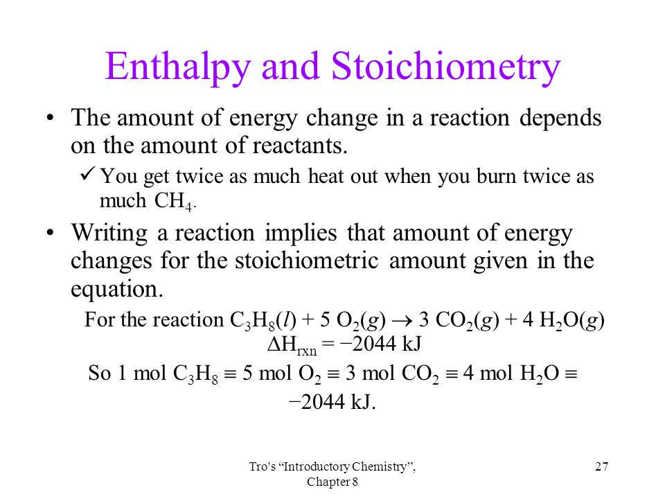 Enthalpy and Stoichiometry