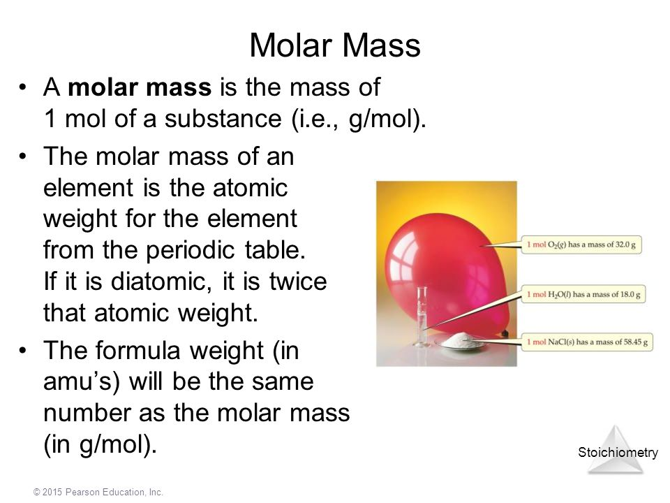 Molar Mass A molar mass is the mass of 1 mol of a substance (i.e., g/mol).