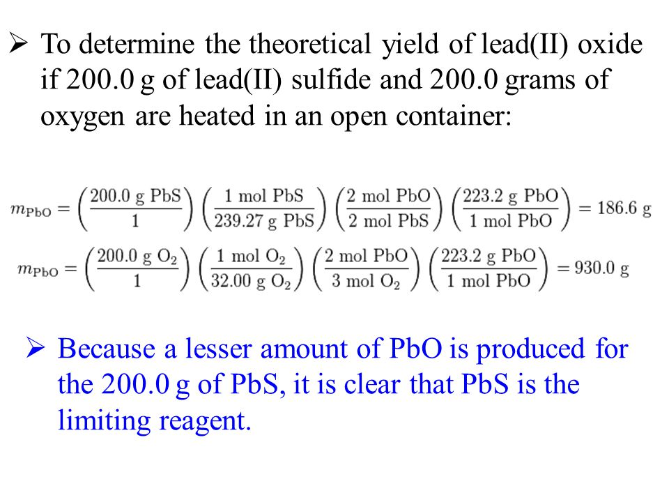 To determine the theoretical yield of lead(II) oxide if 200