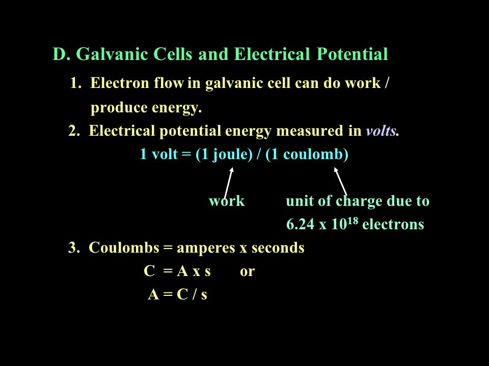 D. Galvanic Cells and Electrical Potential