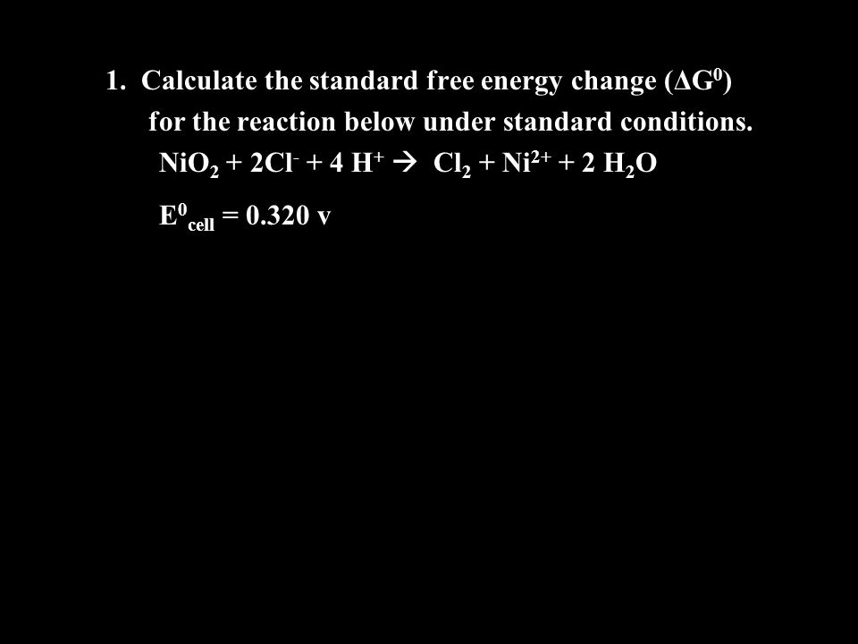 1. Calculate the standard free energy change (ΔG0)