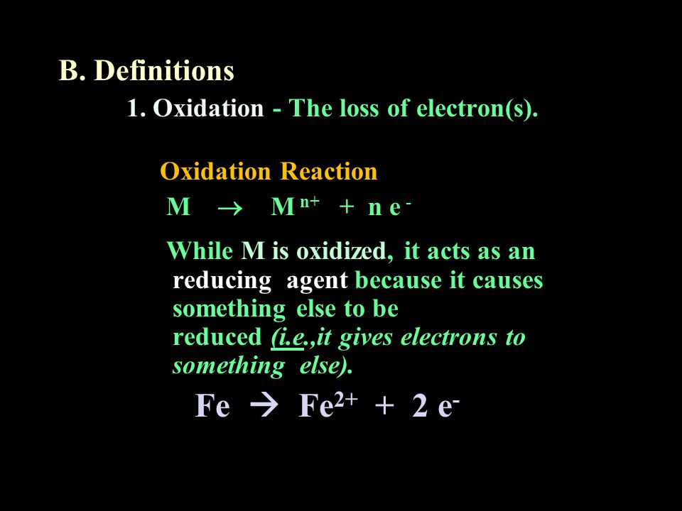 B. Definitions Fe  Fe2+ + 2 e-
