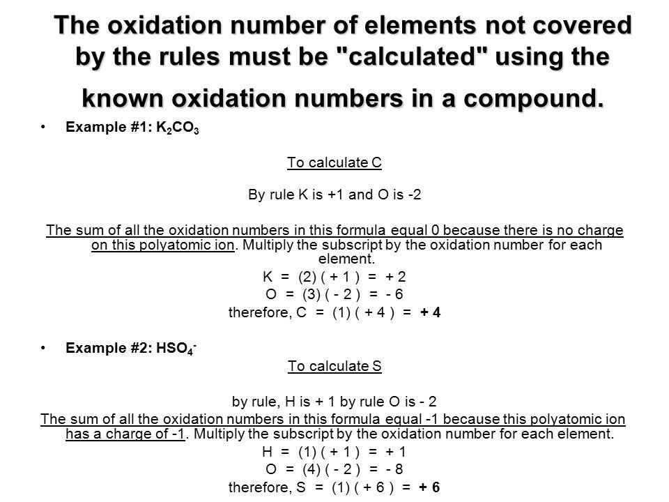 by rule, H is + 1 by rule O is - 2