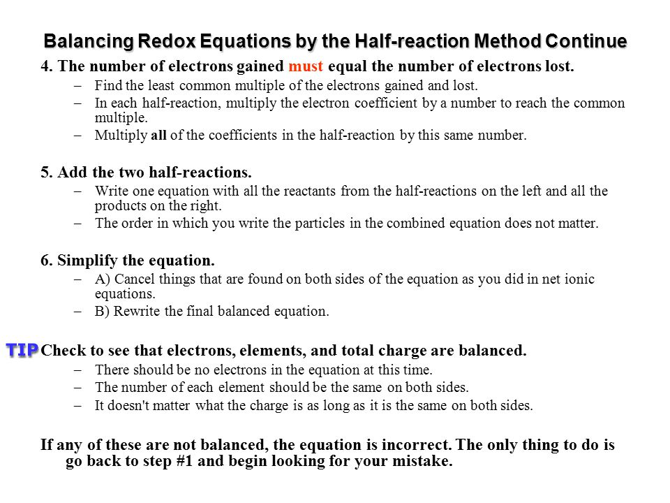 Balancing Redox Equations by the Half-reaction Method Continue