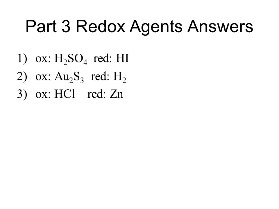 Part 3 Redox Agents Answers