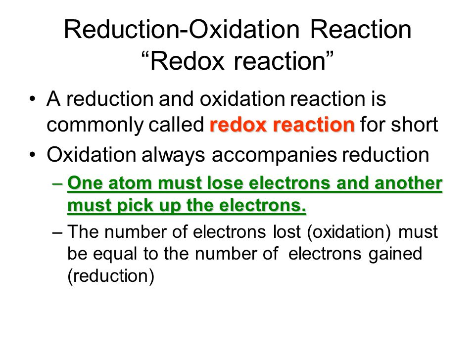 Reduction-Oxidation Reaction Redox reaction