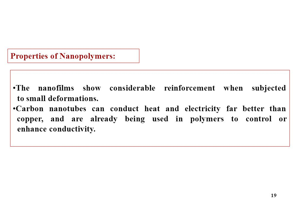 Properties of Nanopolymers: