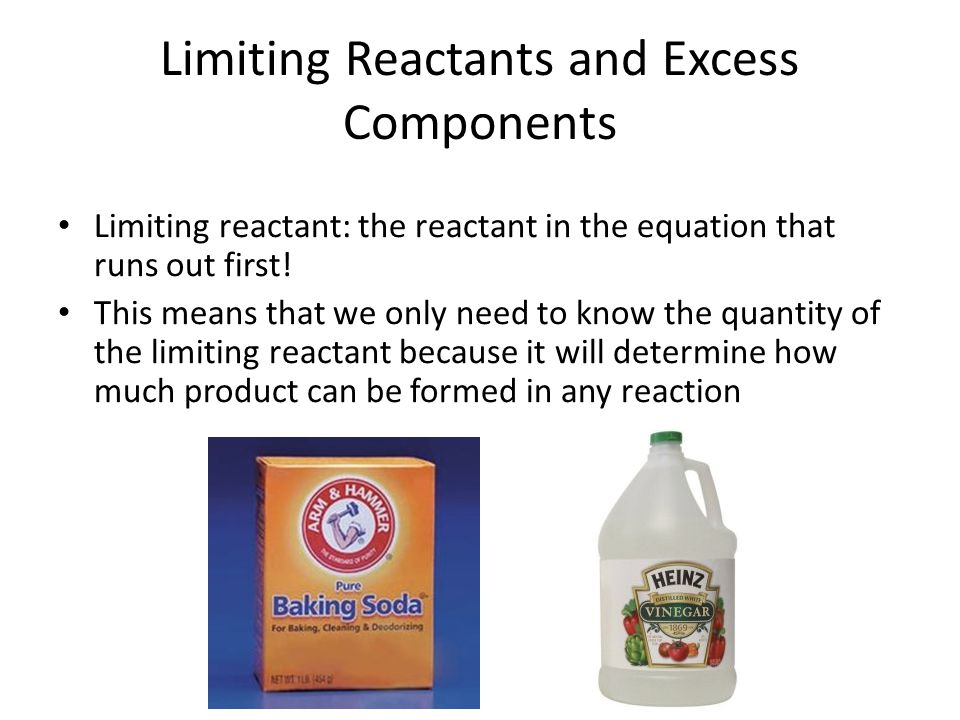Limiting Reactants and Excess Components