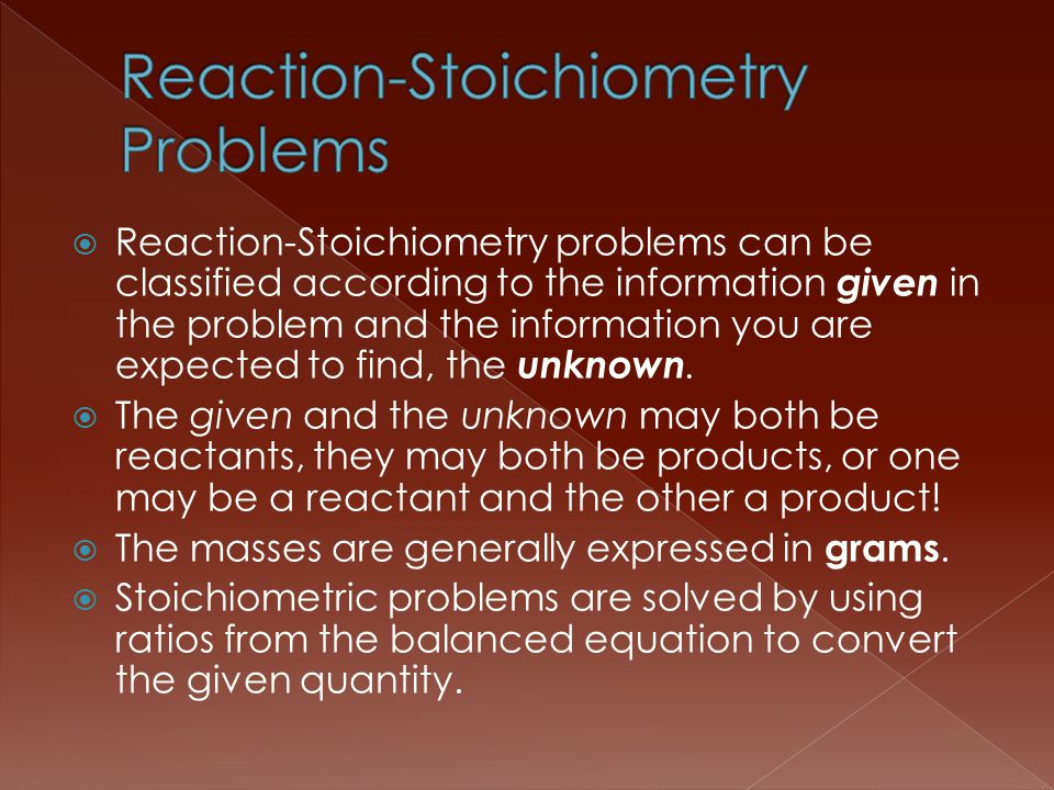 Reaction-Stoichiometry Problems