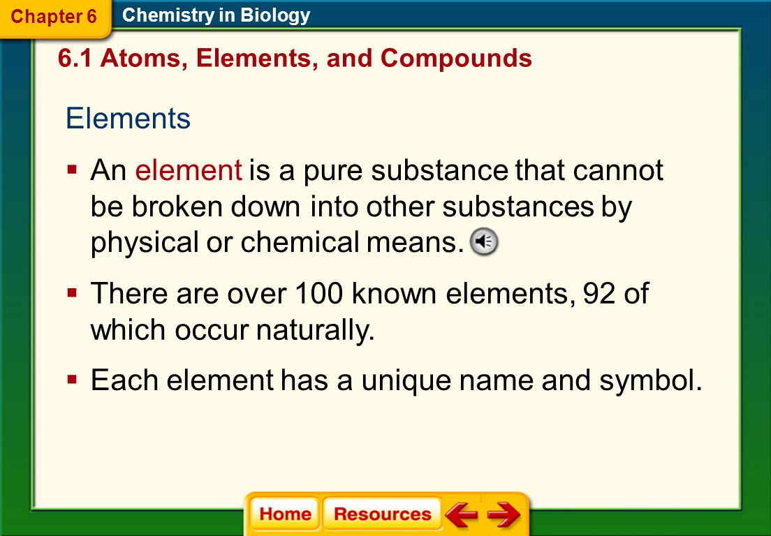 There are over 100 known elements, 92 of which occur naturally.