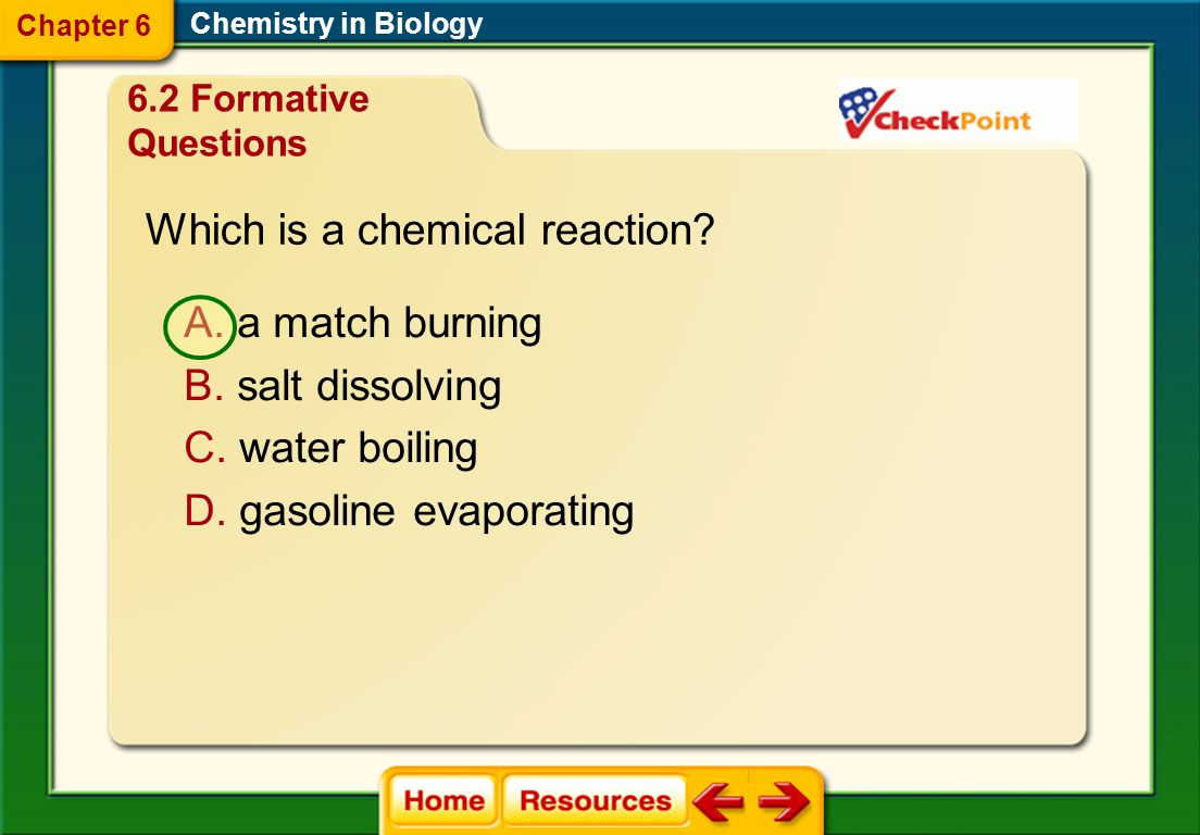 Which is a chemical reaction