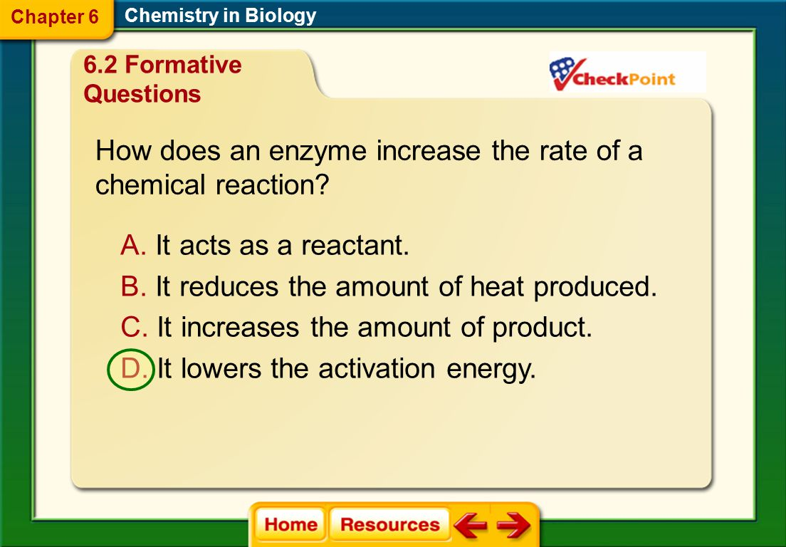 How does an enzyme increase the rate of a chemical reaction