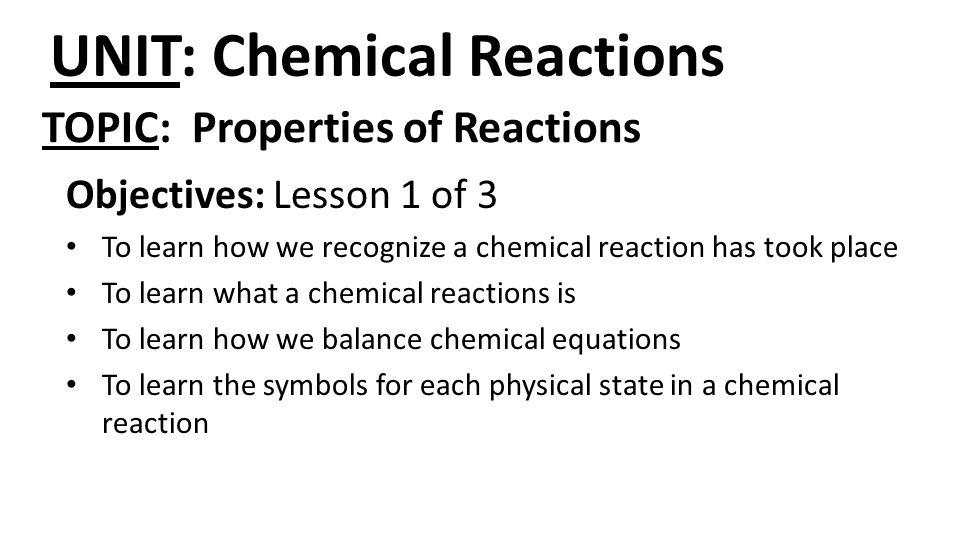 UNIT: Chemical Reactions