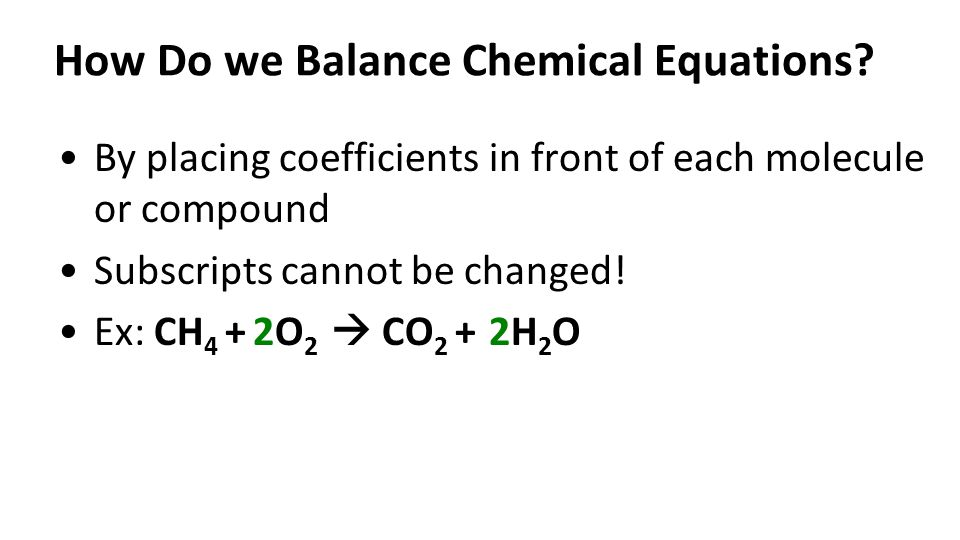 How Do we Balance Chemical Equations