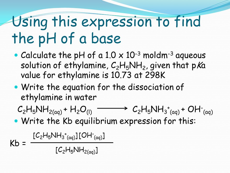Using this expression to find the pH of a base