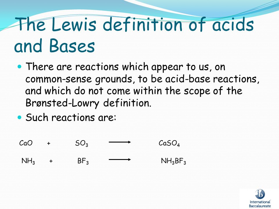 The Lewis definition of acids and Bases