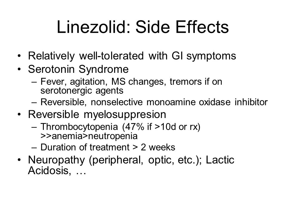 Linezolid: Side Effects