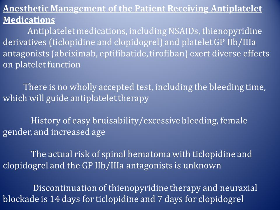 Anesthetic Management of the Patient Receiving Antiplatelet Medications