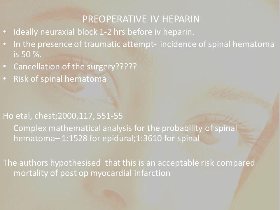 PREOPERATIVE IV HEPARIN