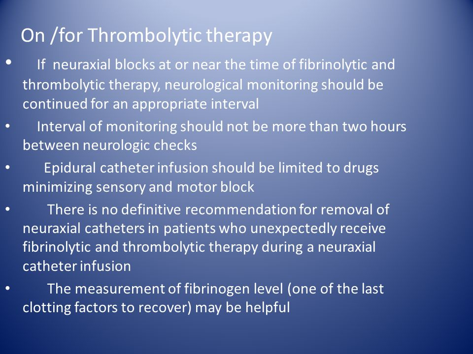 On /for Thrombolytic therapy
