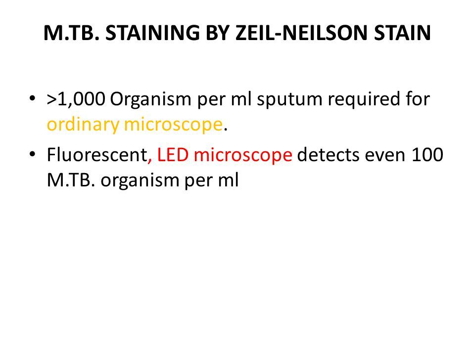 M.TB. STAINING BY ZEIL-NEILSON STAIN