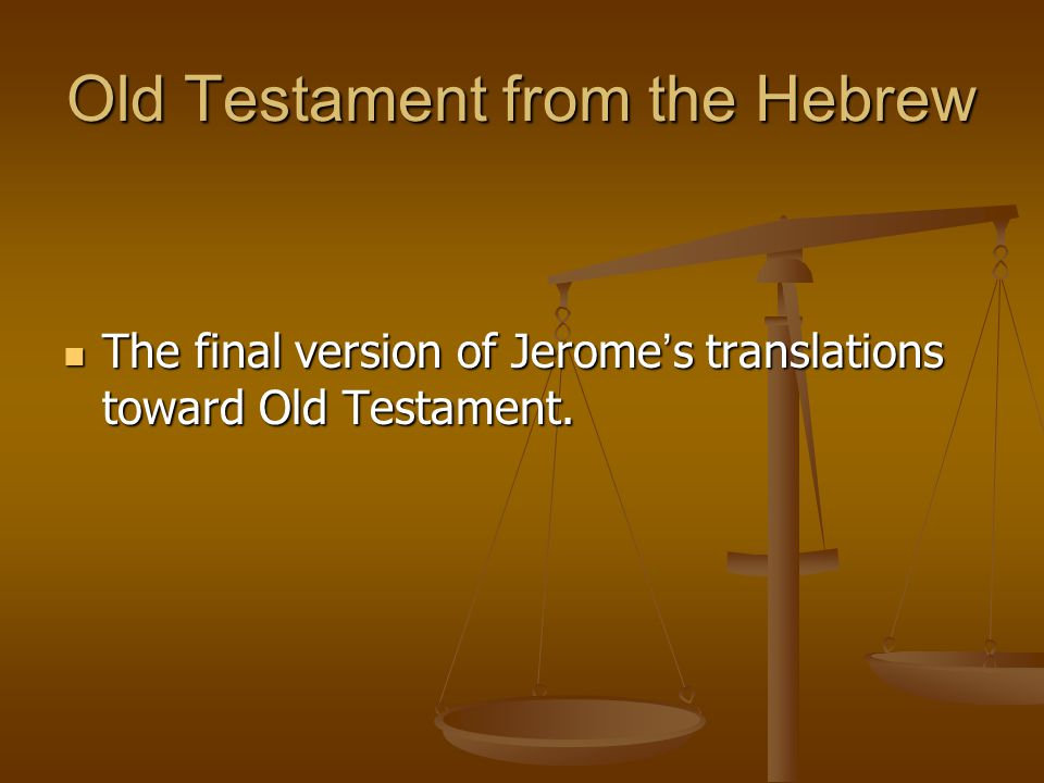 Old Testament from the Hebrew