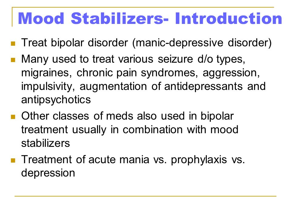 Mood Stabilizers- Introduction