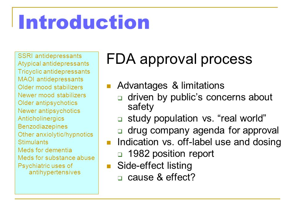 Introduction FDA approval process Advantages & limitations