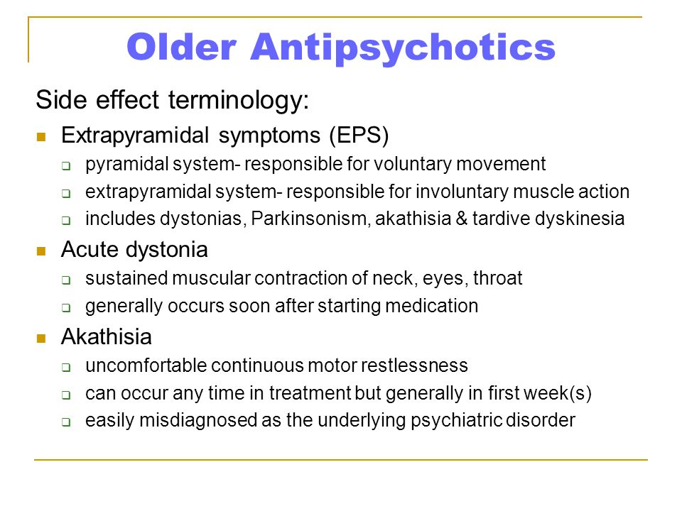 Older Antipsychotics Side effect terminology: