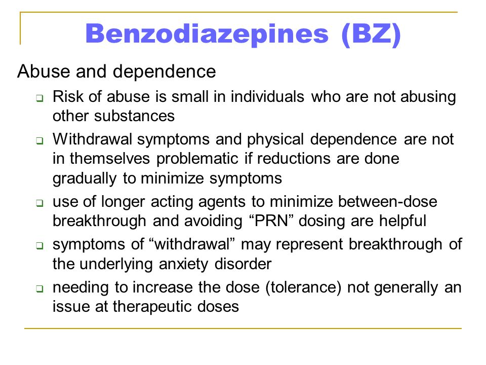Benzodiazepines (BZ) Abuse and dependence